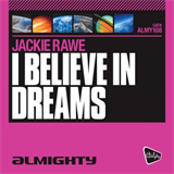 Almighty Presents I Believe In Dreams