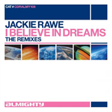 Almighty Presents I Believe In Dreams (The Remixes)