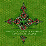 Dharohar Project, Laura Marling and Mumford & Sons