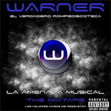 La Amenaza Musical The Mixtape